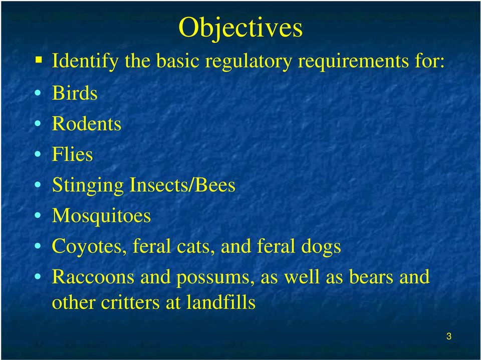 Objectives Coyotes, feral cats, and feral dogs