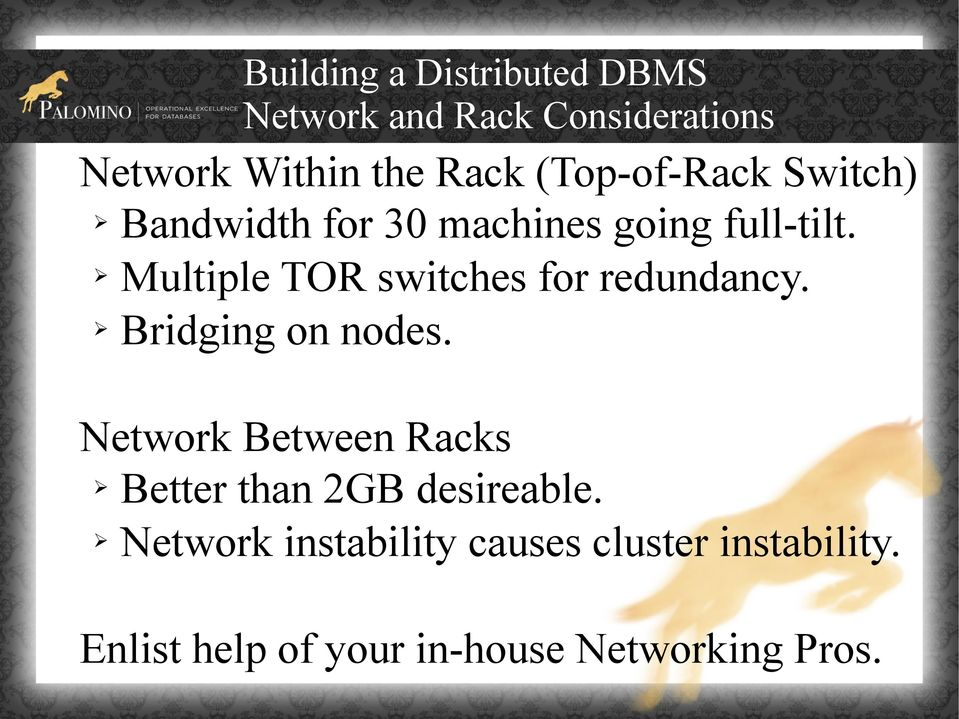 Multiple TOR switches for redundancy. Bridging on nodes.