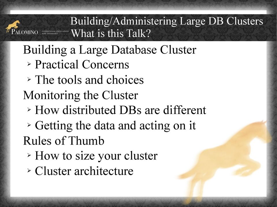 choices Monitoring the Cluster How distributed DBs are different