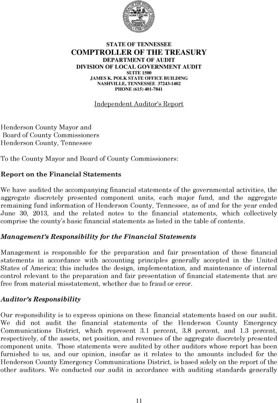 the County Mayor and Board of County Commissioners: Report on the Financial Statements We have audited the accompanying financial statements of the governmental activities, the aggregate discretely
