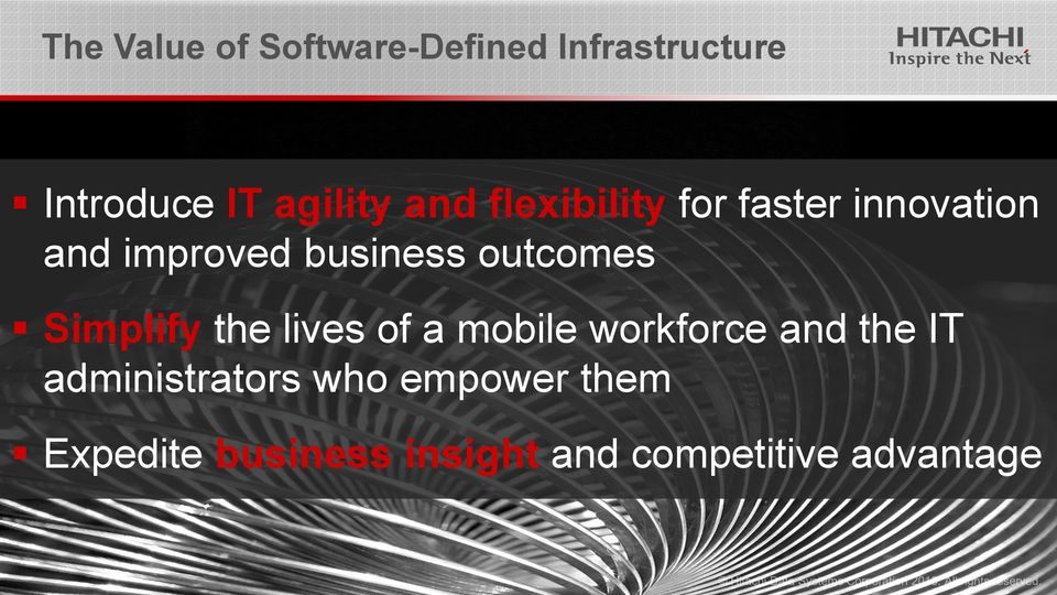 outcomes Simplify the lives of a mobile workforce and the IT