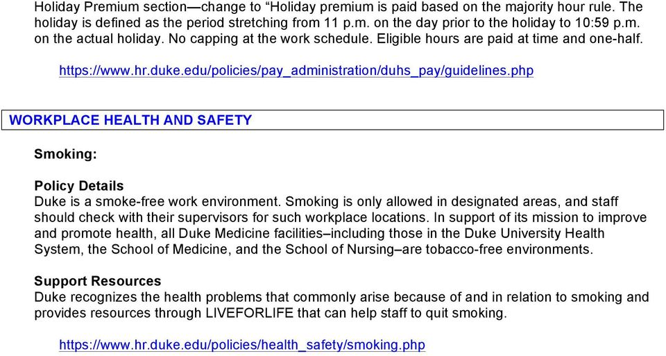php WORKPLACE HEALTH AND SAFETY Smoking: Policy Details Duke is a smoke-free work environment.