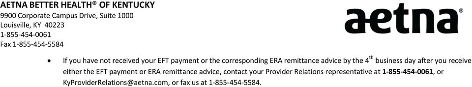 EFT payment or ERA remittance advice, contact your Provider Relations