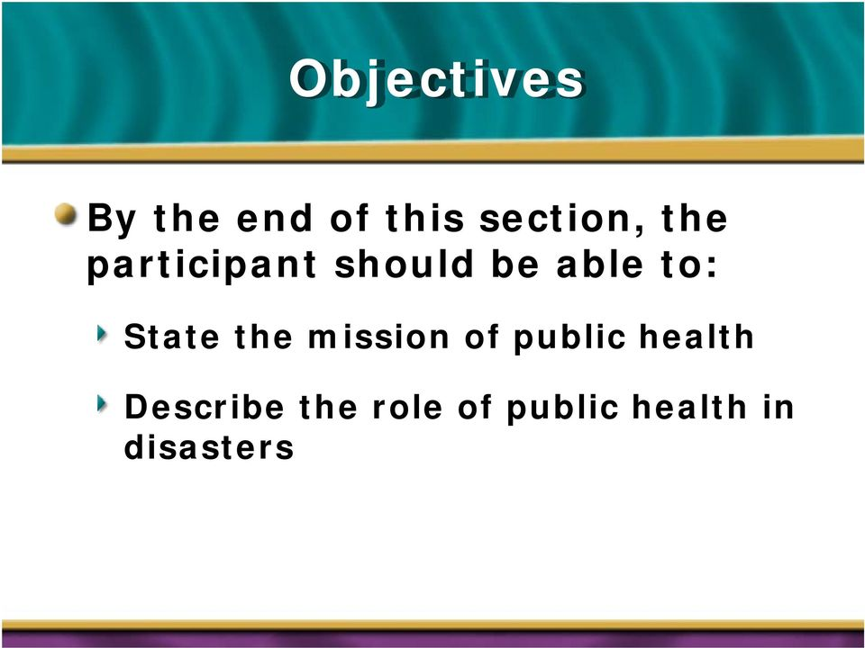 State the mission of public health