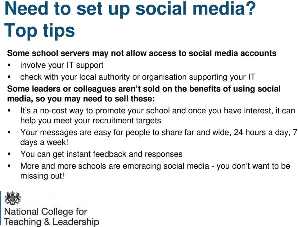 your IT Some leaders or colleagues aren t sold on the benefits of using social media, so you may need to sell these: It s a no-cost way to promote your school