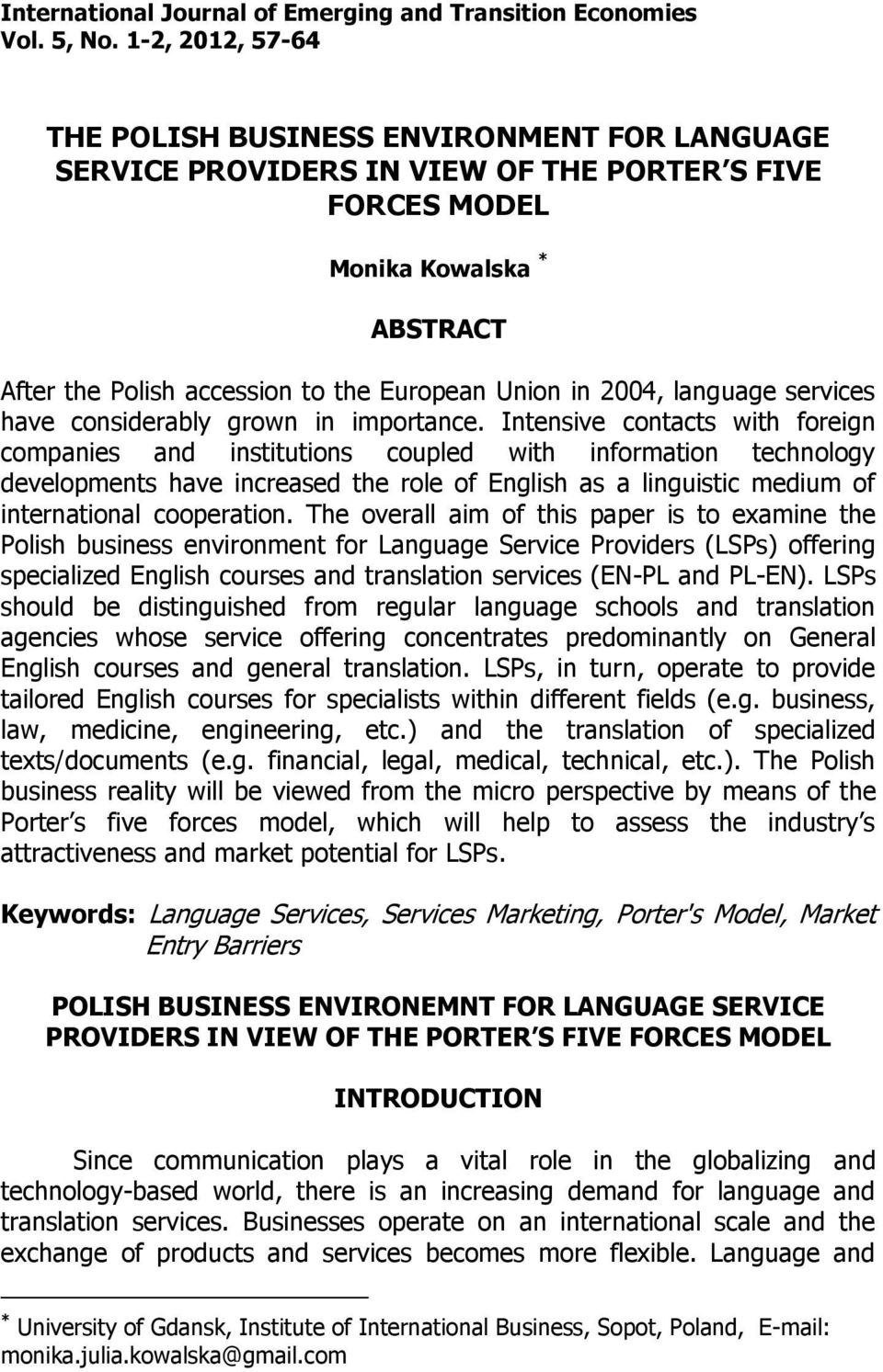 in 2004, language services have considerably grown in importance.