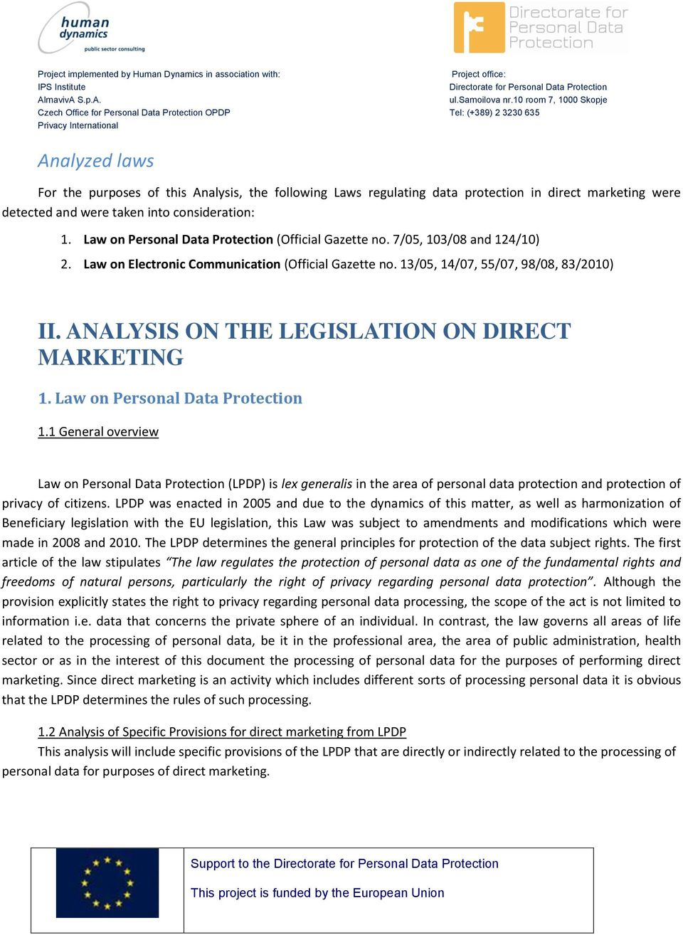 ANALYSIS ON THE LEGISLATION ON DIRECT MARKETING 1. Law on Personal Data Protection 1.