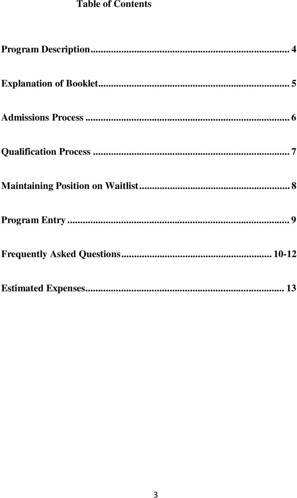 .. 6 Qualification Process.