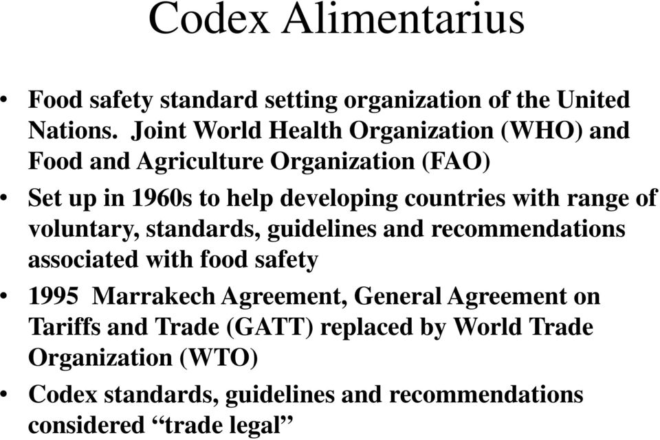 countries with range of voluntary, standards, guidelines and recommendations associated with food safety 1995 Marrakech