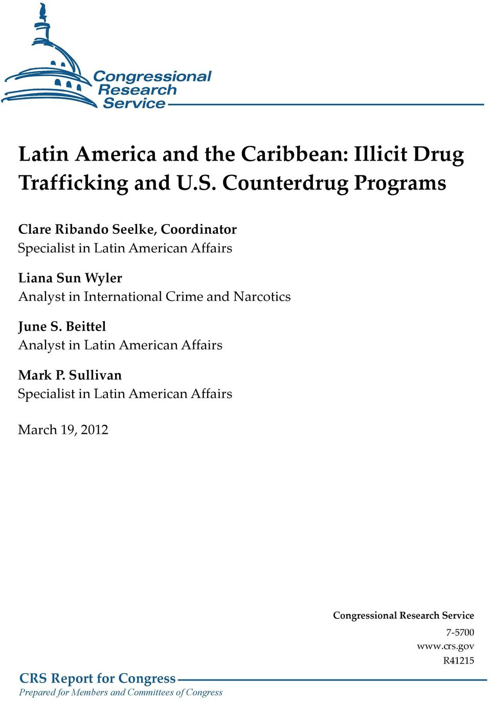 in International Crime and Narcotics June S. Beittel Analyst in Latin American Affairs Mark P.