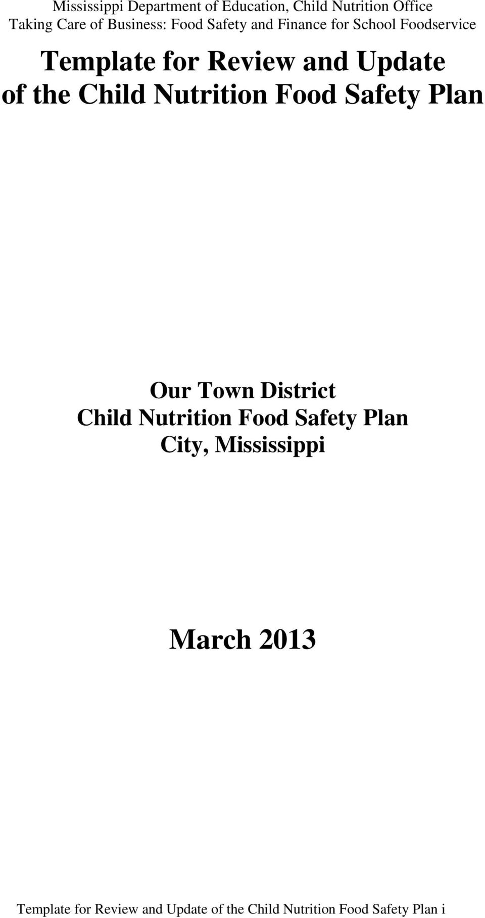 Our Town District Child Nutrition Food Safety Plan City, Mississippi