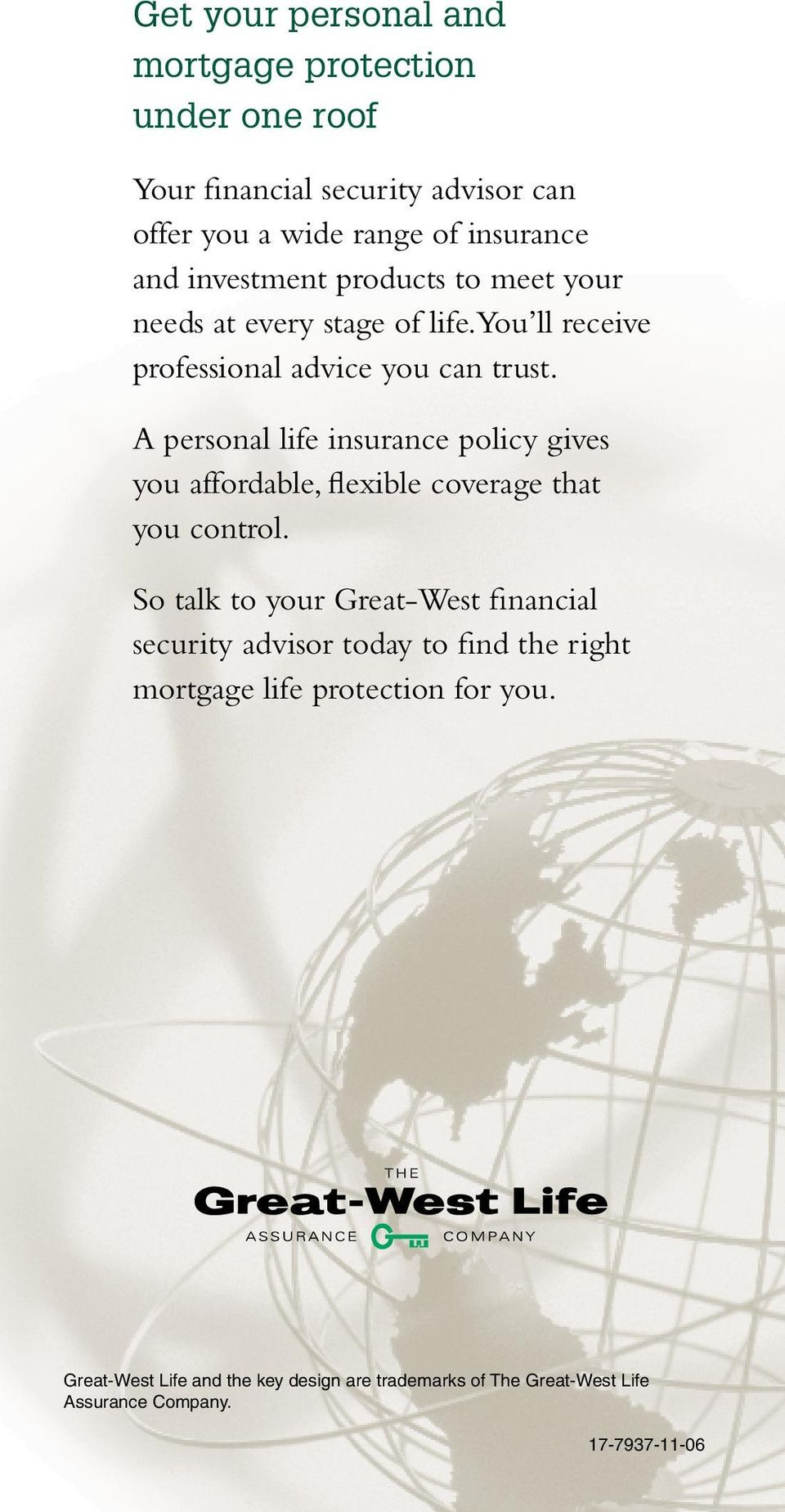 A personal life insurance policy gives you affordable, flexible coverage that you control.
