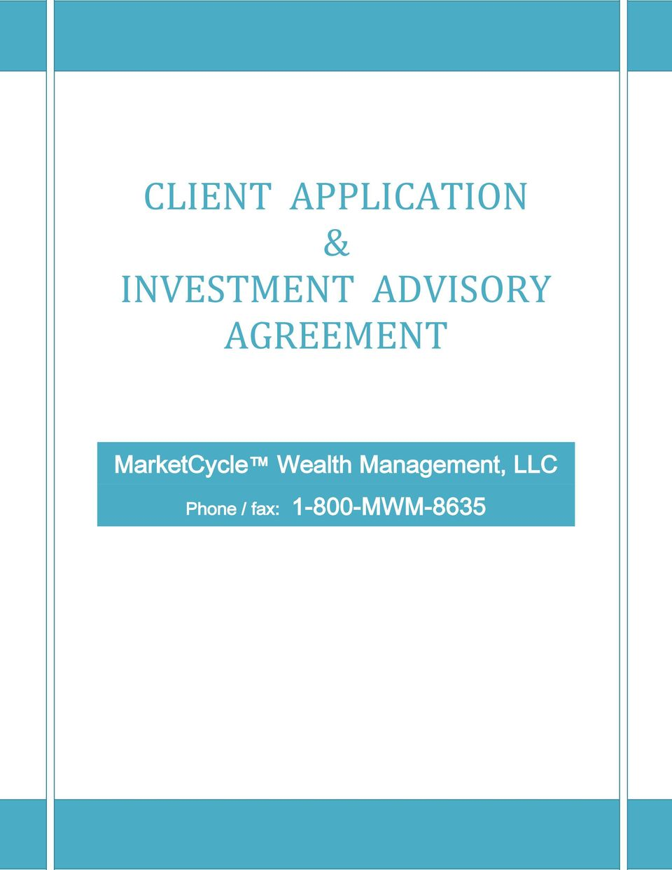 AGREEMENT MarketCycle Wealth