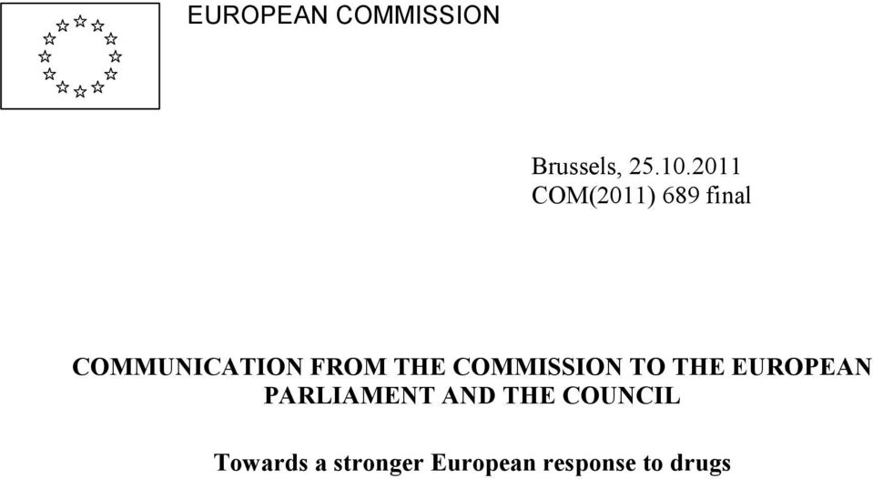 THE COMMISSION TO THE EUROPEAN PARLIAMENT AND