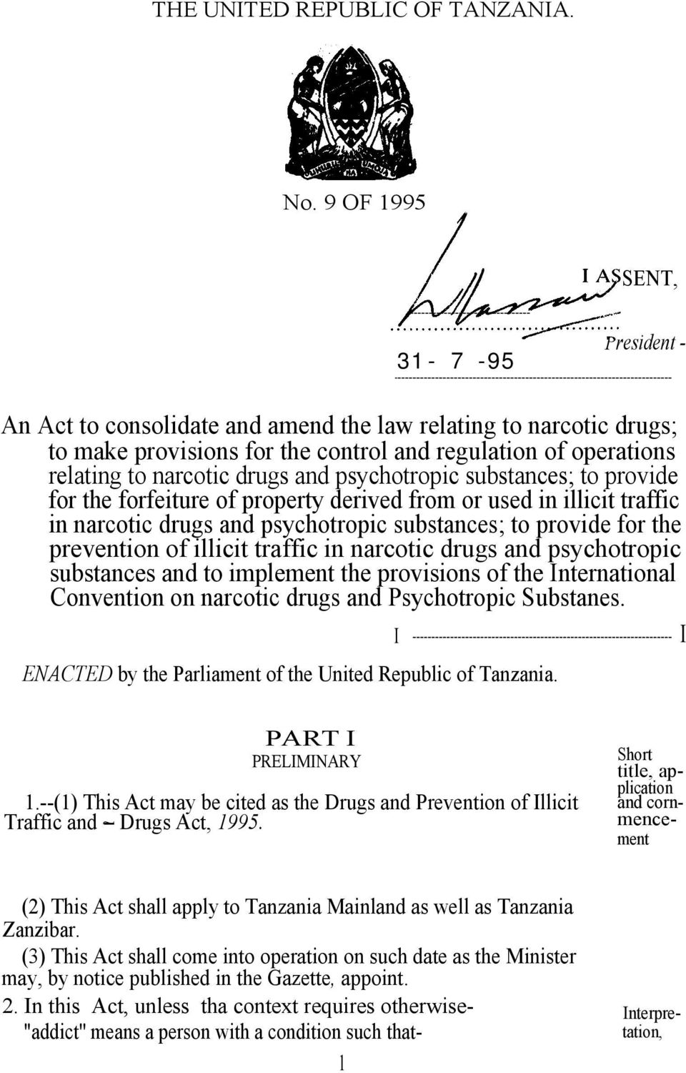and psychotropic substances; to provide for the forfeiture of property derived from or used in illicit traffic in narcotic drugs and psychotropic substances; to provide for the prevention of illicit