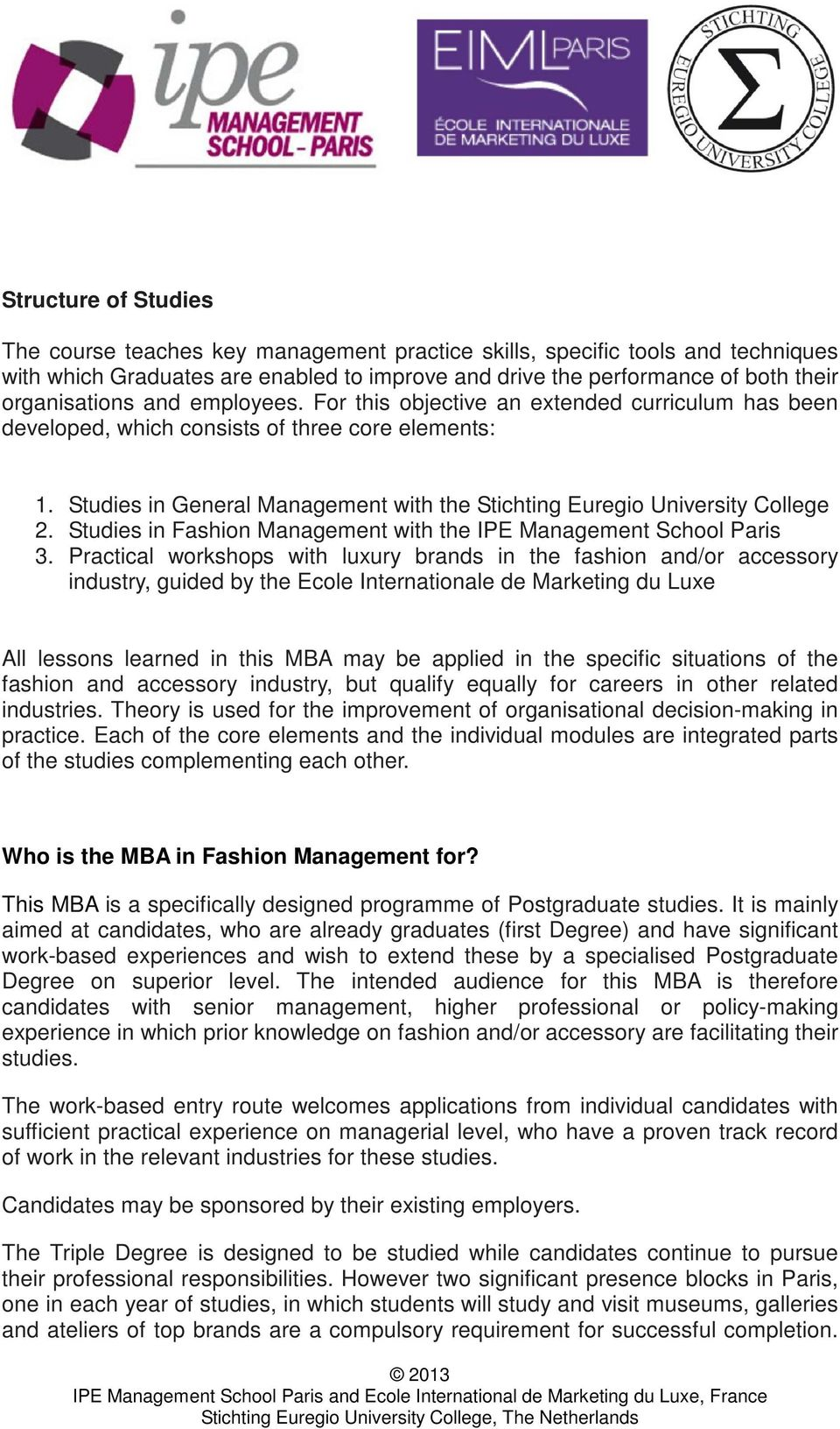 Studies in Fashion Management with the IPE Management School Paris 3.