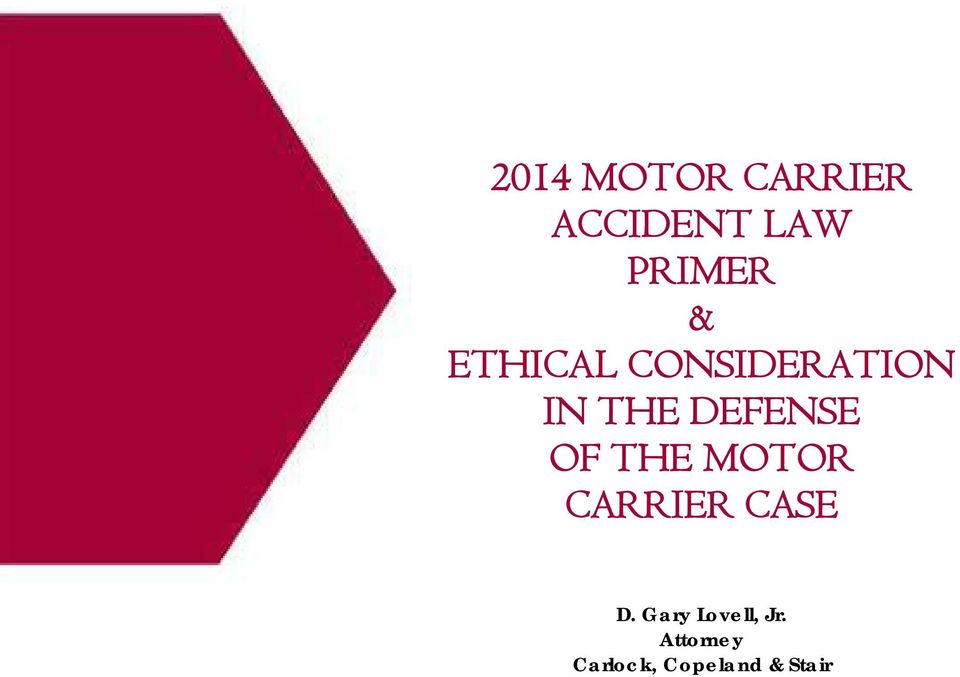 OF THE MOTOR CARRIER CASE D.