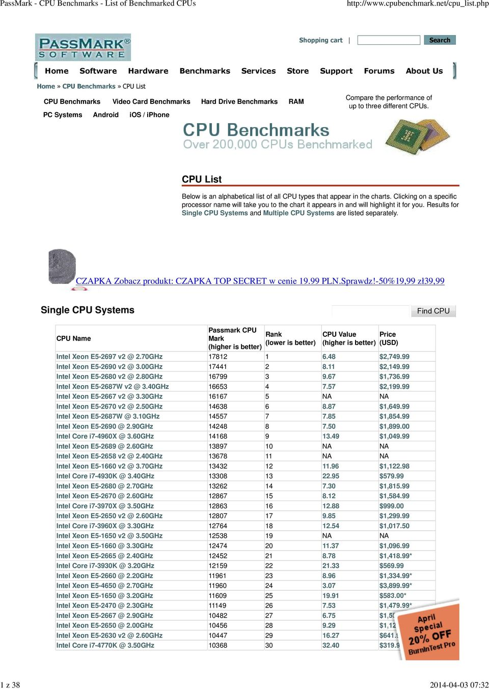 CPU List Below is an alphabetical list of all CPU types that appear in the charts. Clicking on a specific processor name will take you to the chart it appears in and will highlight it for you.