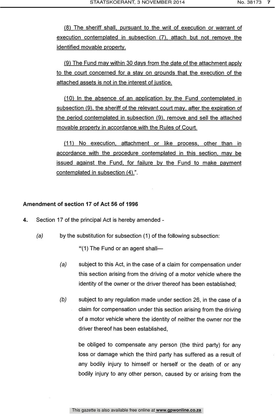(9) The Fund may within 30 days from the date of the attachment apply to the court concerned for a stay on grounds that the execution of the attached assets is not in the interest of justice.