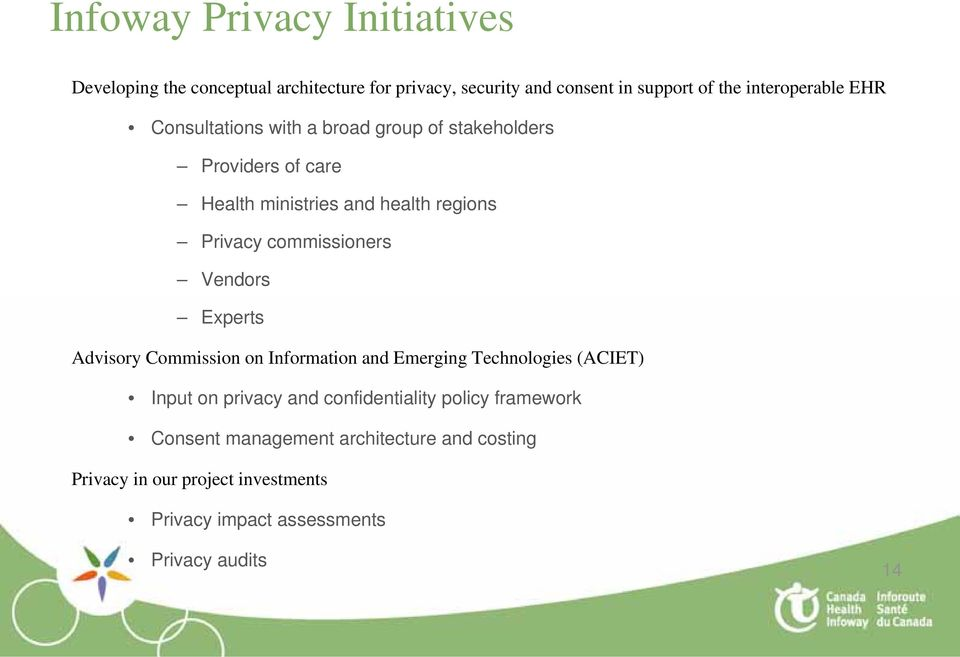 commissioners Vendors Experts Advisory Commission on Information and Emerging Technologies (ACIET) Input on privacy and