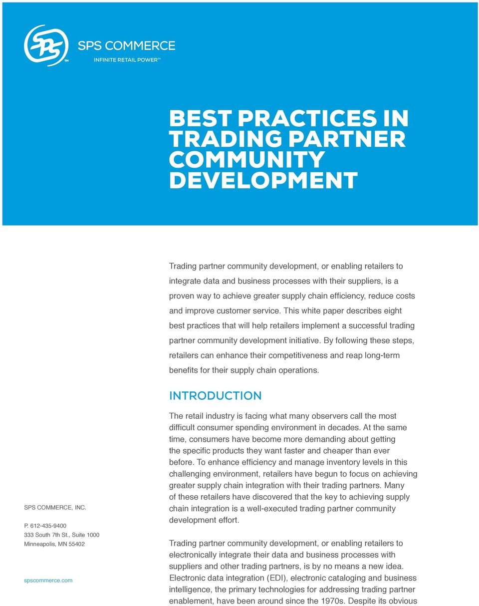 This white paper describes eight best practices that will help retailers implement a successful trading partner community development initiative.