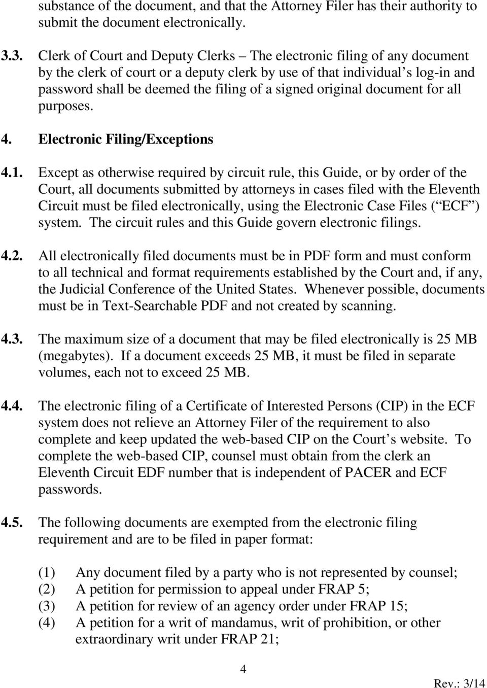 signed original document for all purposes. 4. Electronic Filing/Exceptions 4.1.