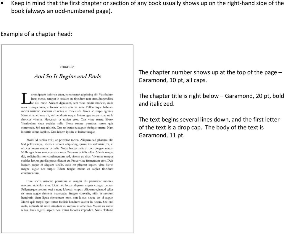 Example of a chapter head: The chapter number shows up at the top of the page Garamond, 10 pt, all caps.
