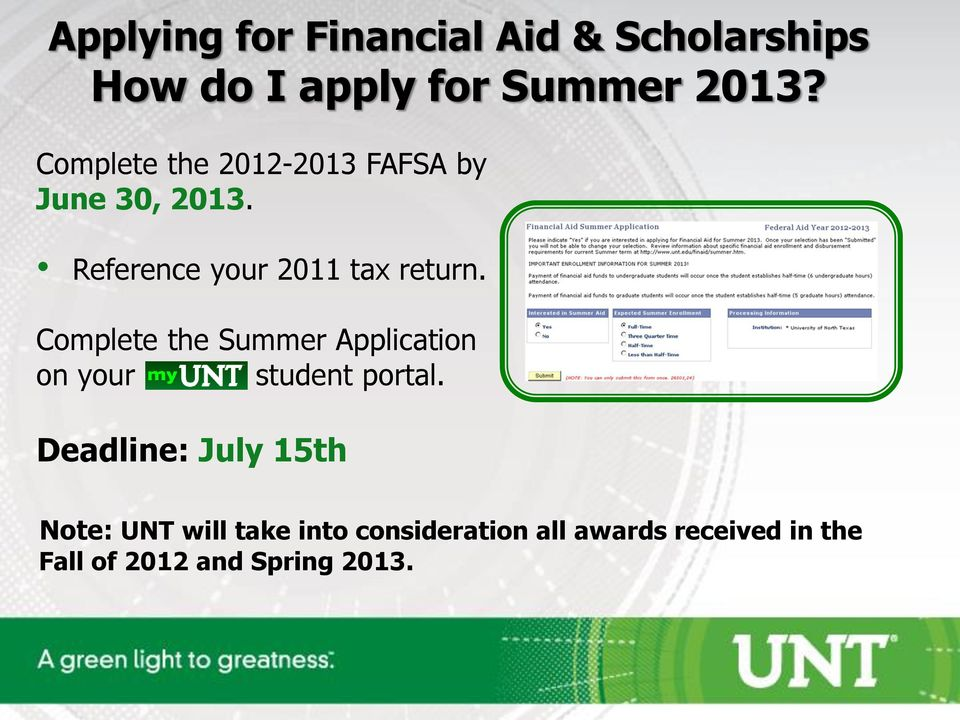 Complete the Summer Application on your student portal.
