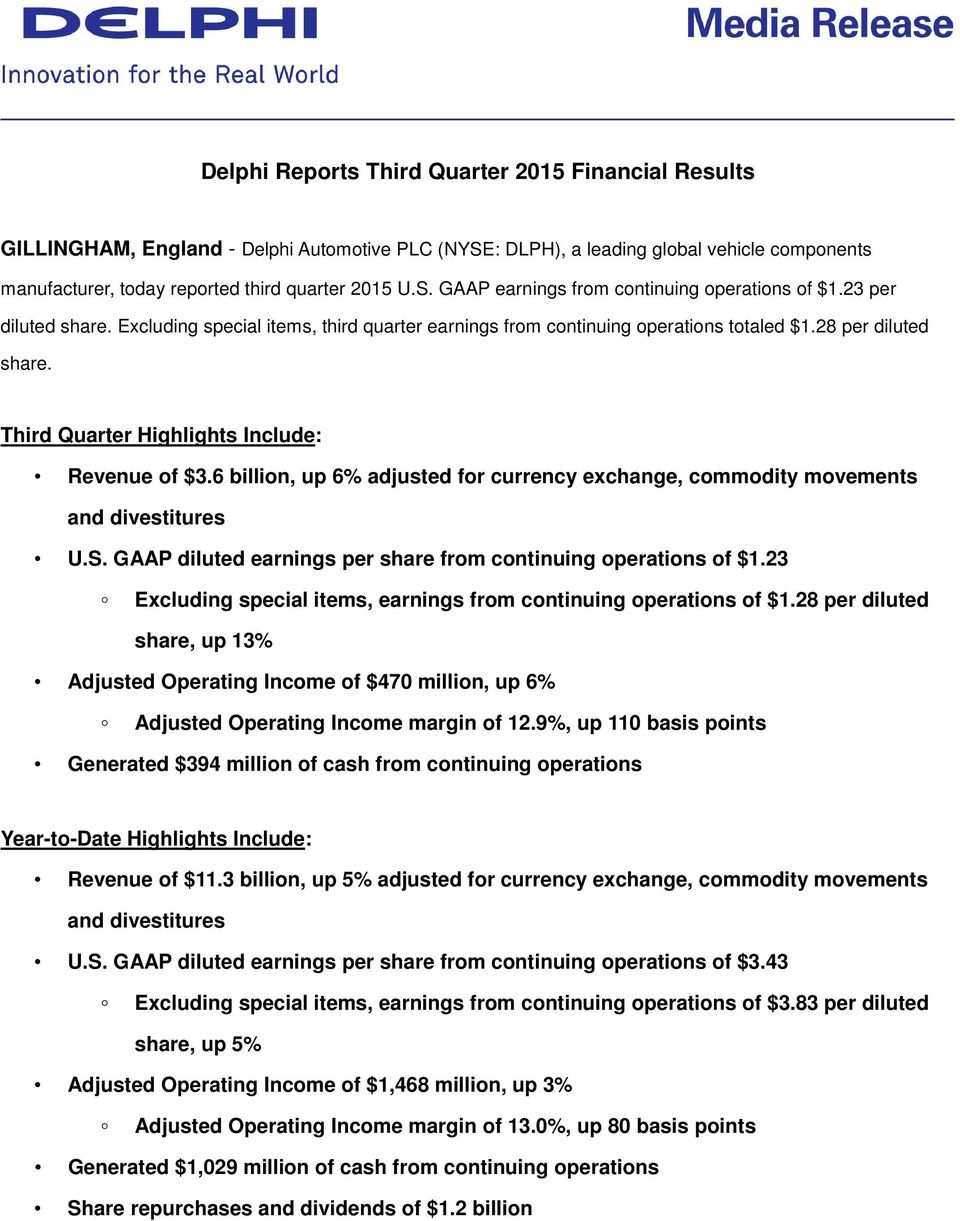 6 billion, up 6% adjusted for currency exchange, commodity movements and divestitures U.S. GAAP diluted earnings per share from continuing operations of $1.