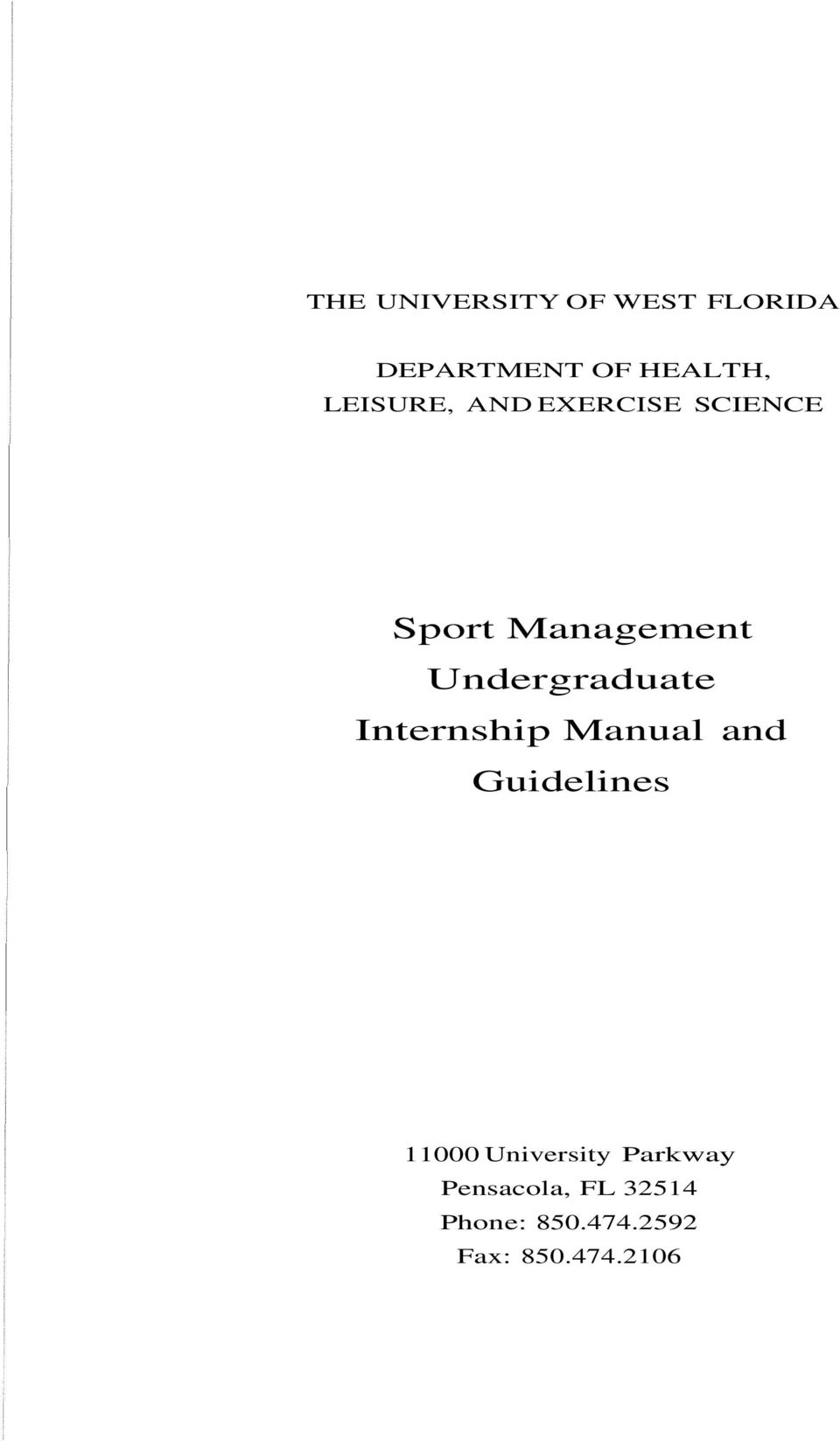 Undergraduate Internship Manual and Guidelines 11000