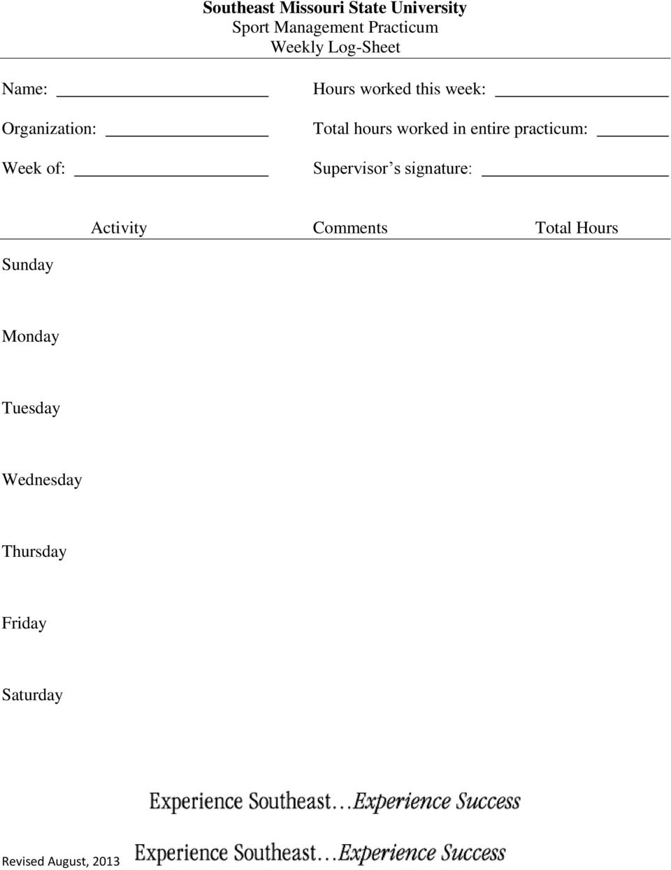 hours worked in entire practicum: Supervisor s signature: Activity