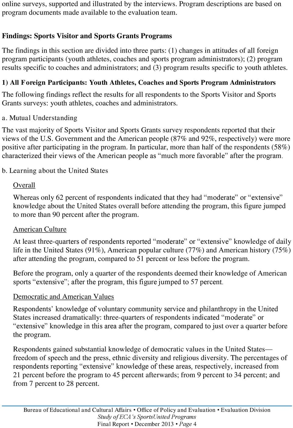 and sports program administrators); (2) program results specific to coaches and administrators; and (3) program results specific to youth athletes.