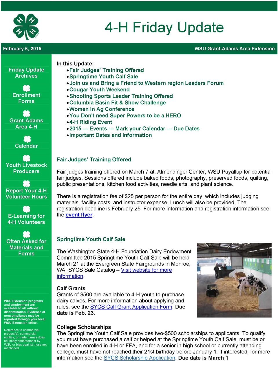 Powers to be a HERO 4-H Riding Event 2015 --- Events --- Mark your Calendar --- Due Dates Important Dates and Information Calendar Youth Livestock Producers Report Your 4-H Volunteer Hours E-Learning