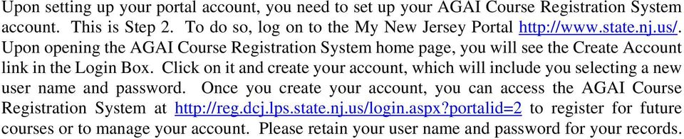 Upon opening the AGAI Course Registration System home page, you will see the Create Account link in the Login Box.