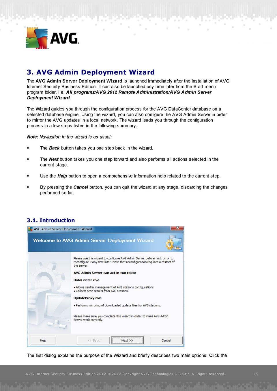 The Wizard guides you through the configuration process for the AVG DataCenter database on a selected database engine.