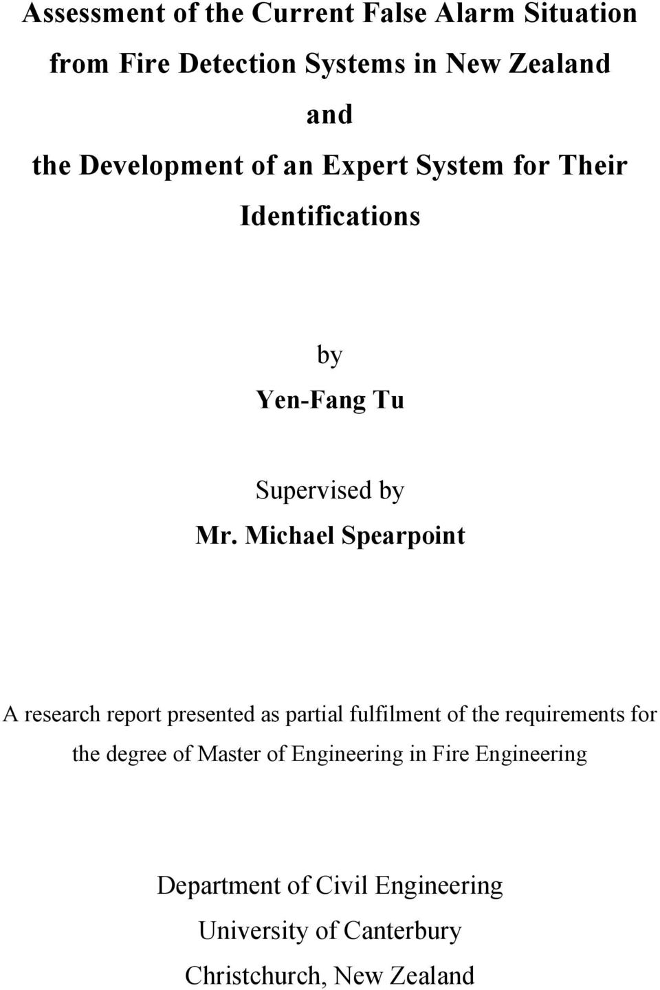 Michael Spearpoint A research report presented as partial fulfilment of the requirements for the degree