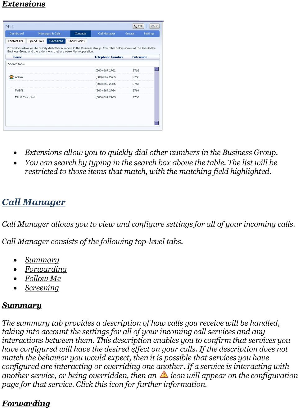 Call Manager consists of the following top-level tabs.