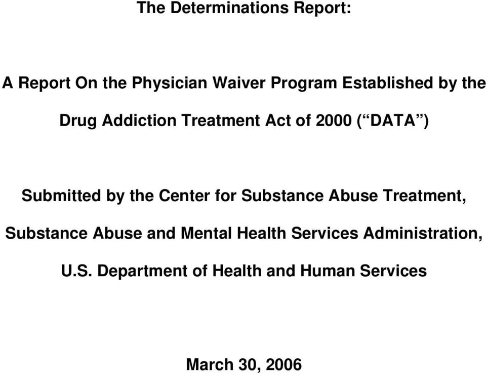 by the Center for Substance Abuse Treatment, Substance Abuse and Mental