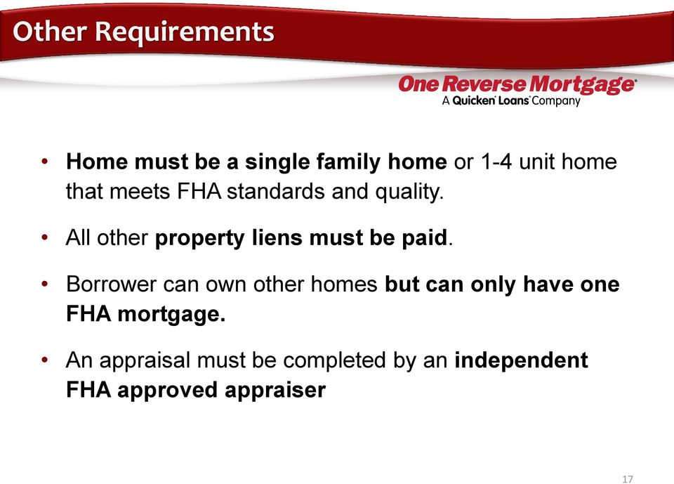 All other property liens must be paid.