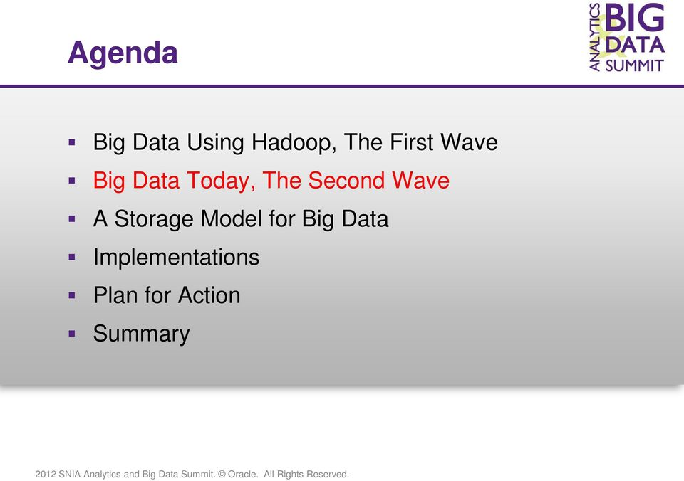 Second Wave A Storage Model for Big