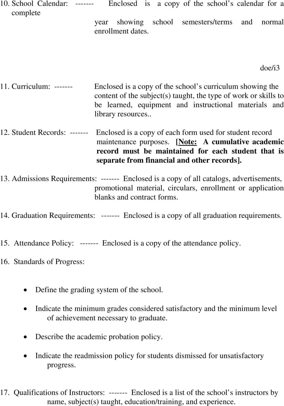 resources.. 12. Student Records: Enclosed is a copy of each form used for student record maintenance purposes.
