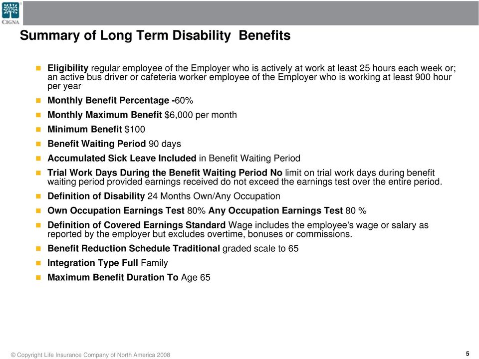 Benefit Waiting Period Trial Work Days During the Benefit Waiting Period No limit on trial work days during benefit waiting period provided earnings received do not exceed the earnings test over the