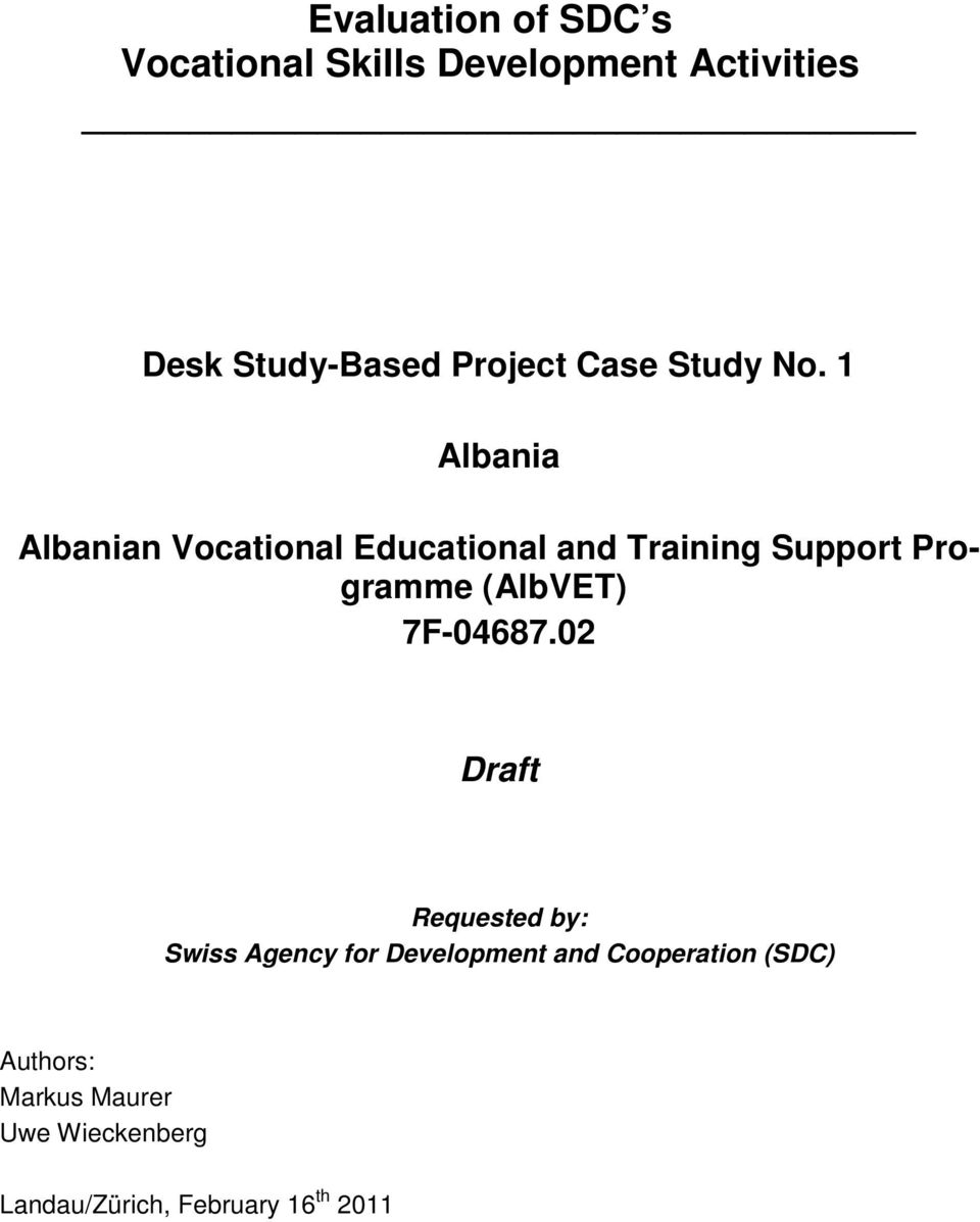 1 Albania Albanian Vocational Educational and Training Support Programme (AlbVET)