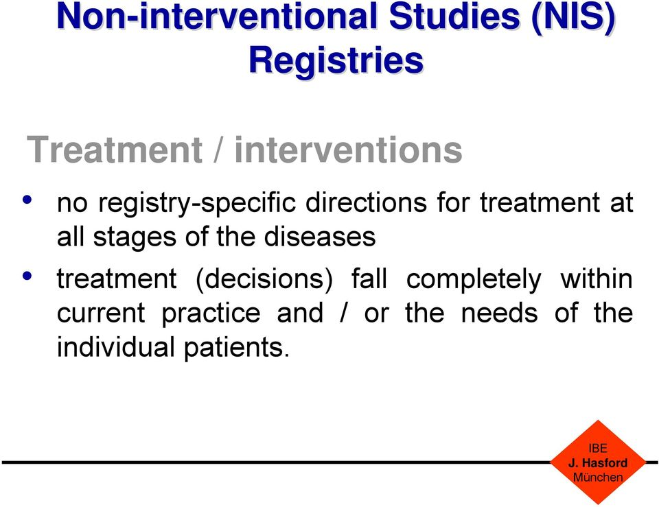 all stages of the diseases treatment (decisions) fall