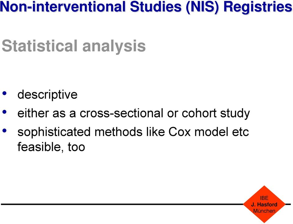 a cross-sectional or cohort study