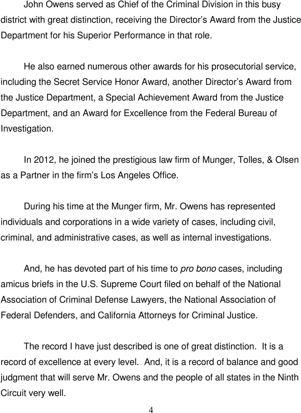 the Justice Department, and an Award for Excellence from the Federal Bureau of Investigation.