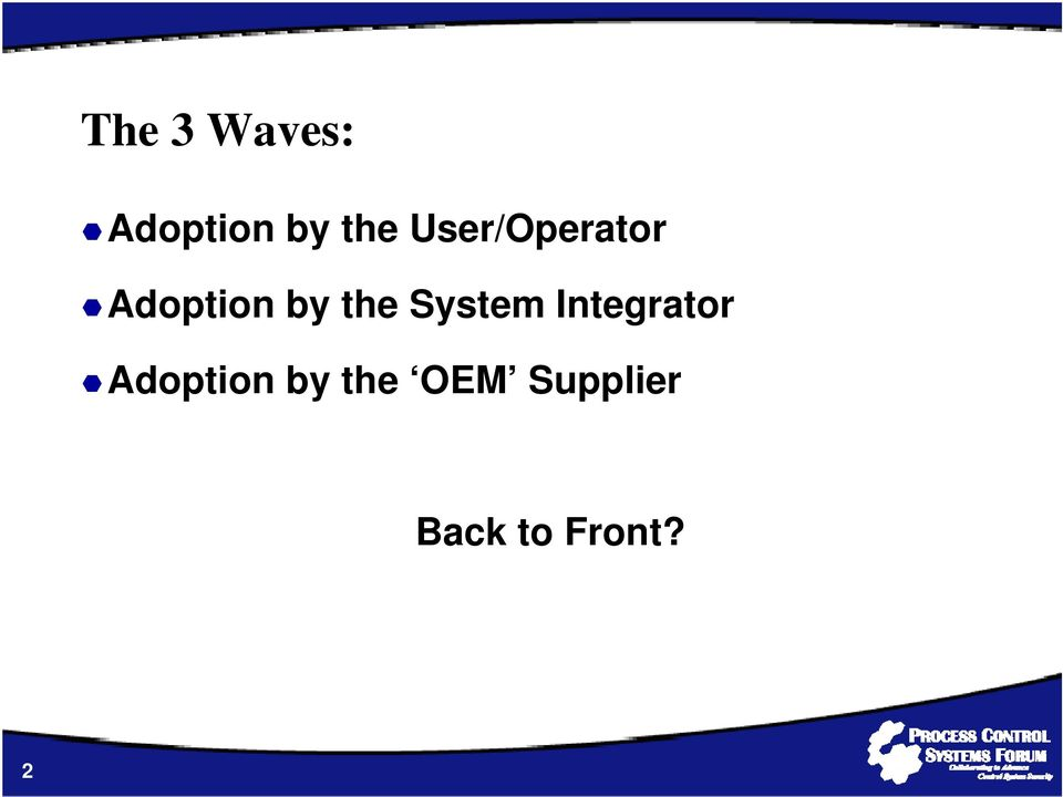 System Integrator Adoption by
