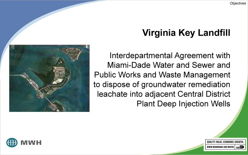 and Waste Management to dispose of groundwater remediation