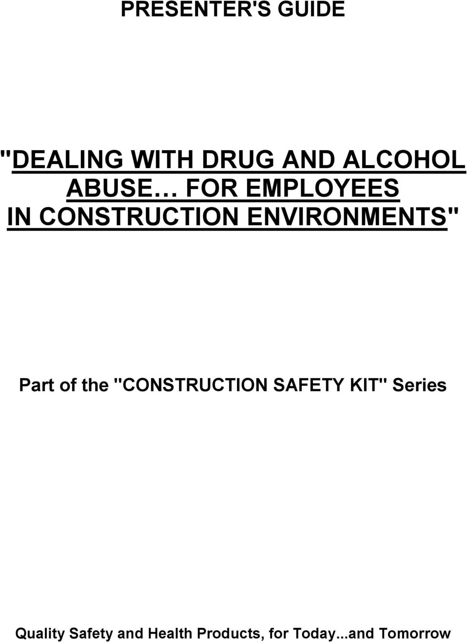 "Part of the ""CONSTRUCTION SAFETY KIT"" Series"