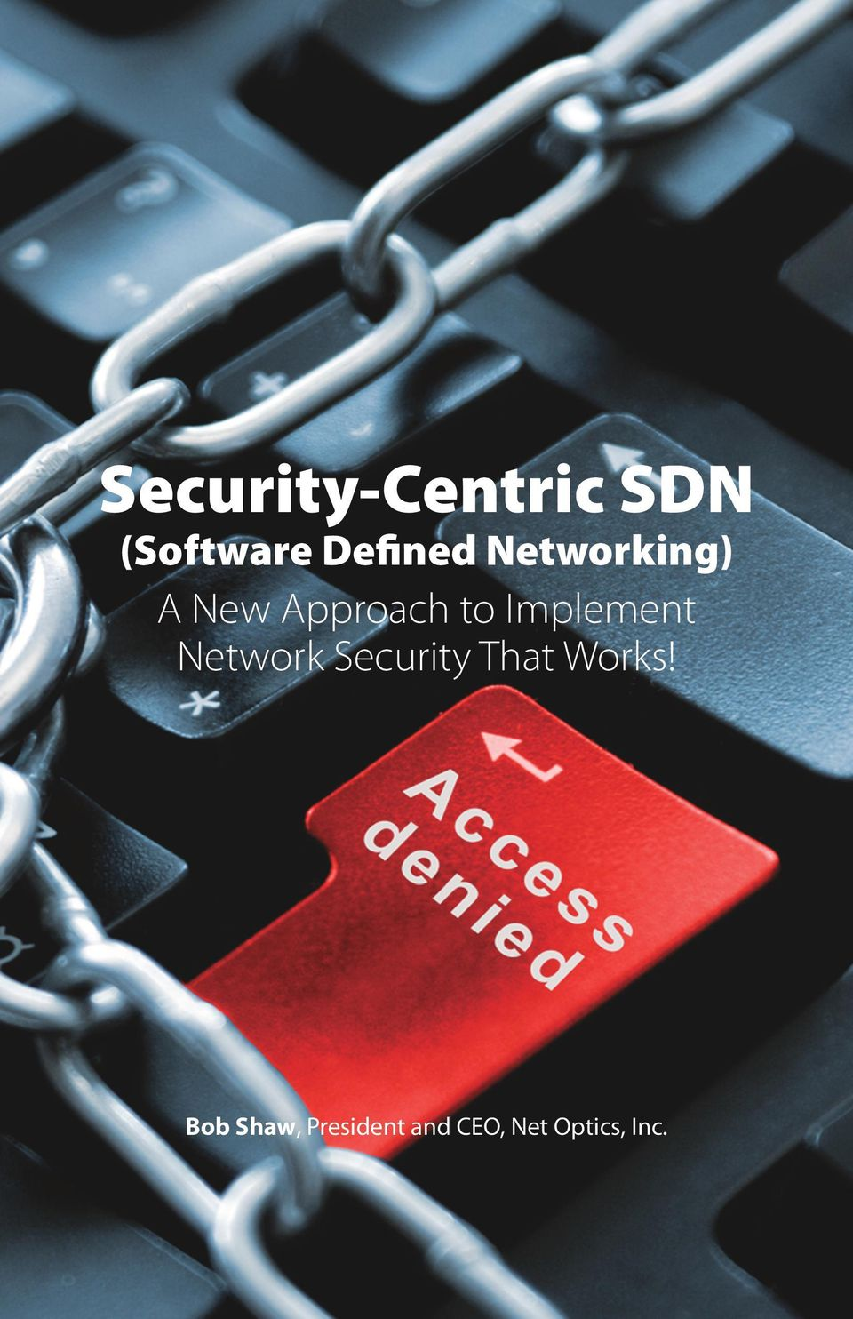 Implement Network Security That Works!
